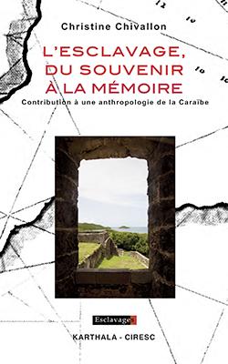 """Couverture """"L'esclavage, du souvenir à la mémoire"""""""